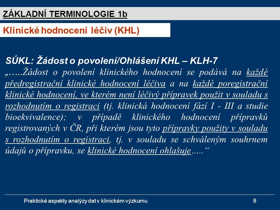 Klinické hodnocení léčiv (KHL)
