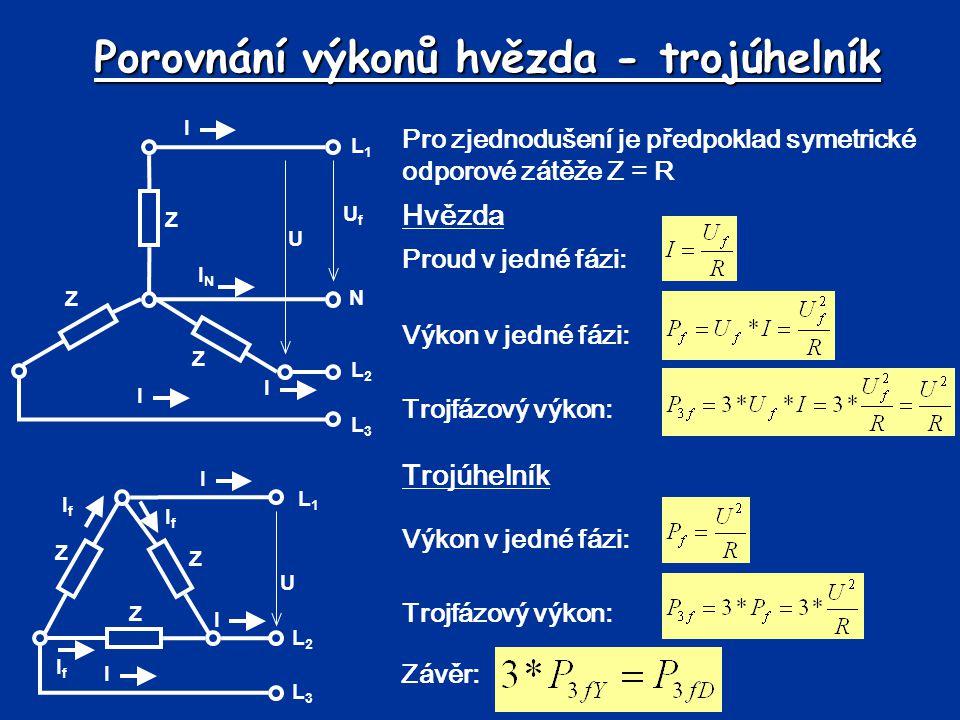 Porovnání výkonů hvězda - trojúhelník