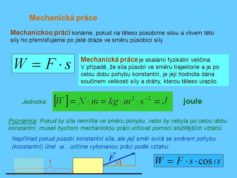 Mechanická práce joule F