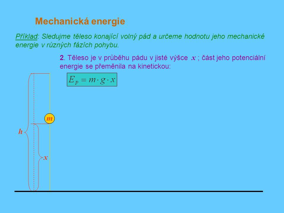 Mechanická energie m h x