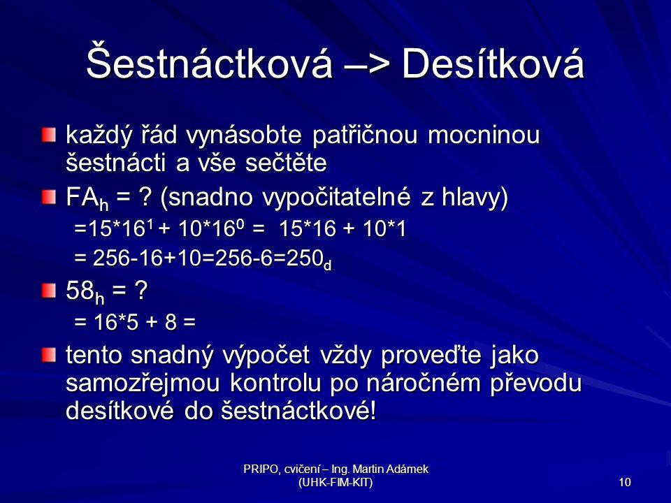 Šestnáctková –> Desítková