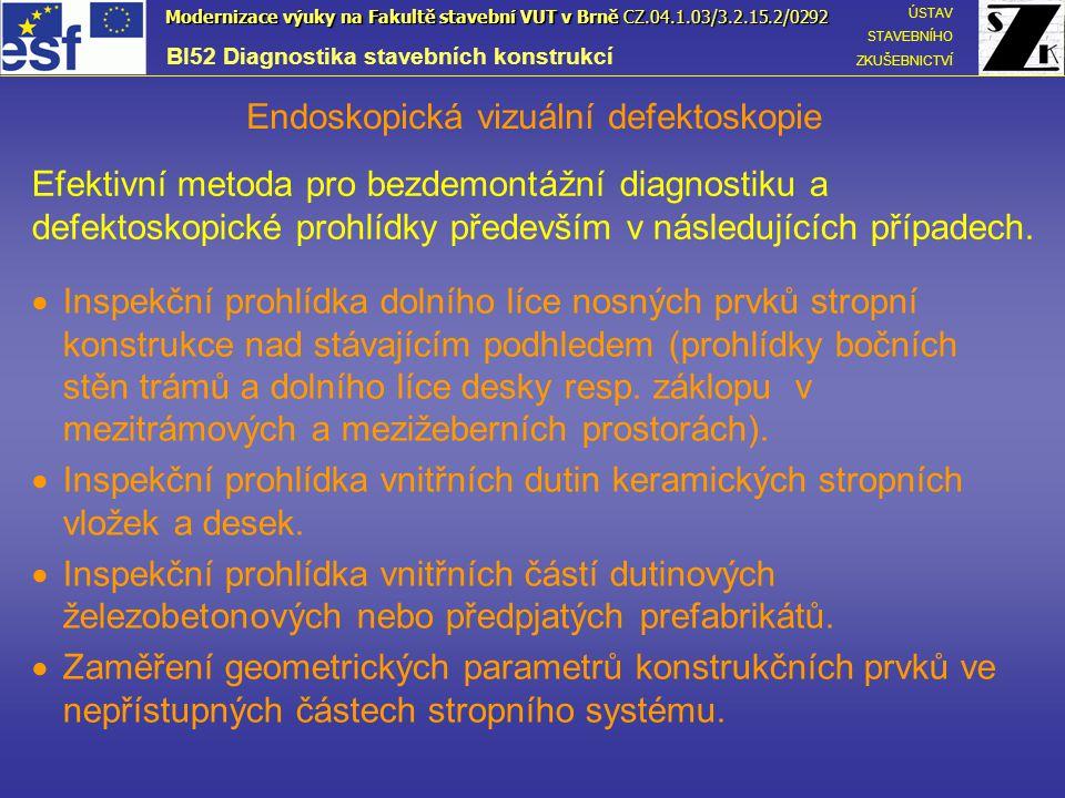 Endoskopická vizuální defektoskopie