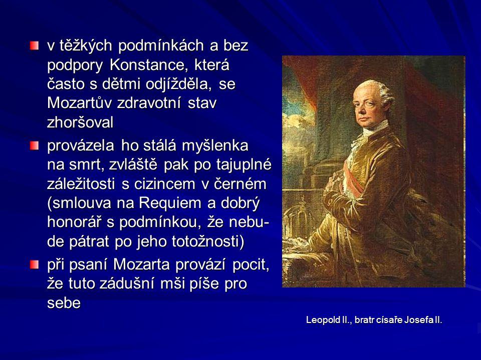 při psaní Mozarta provází pocit, že tuto zádušní mši píše pro sebe