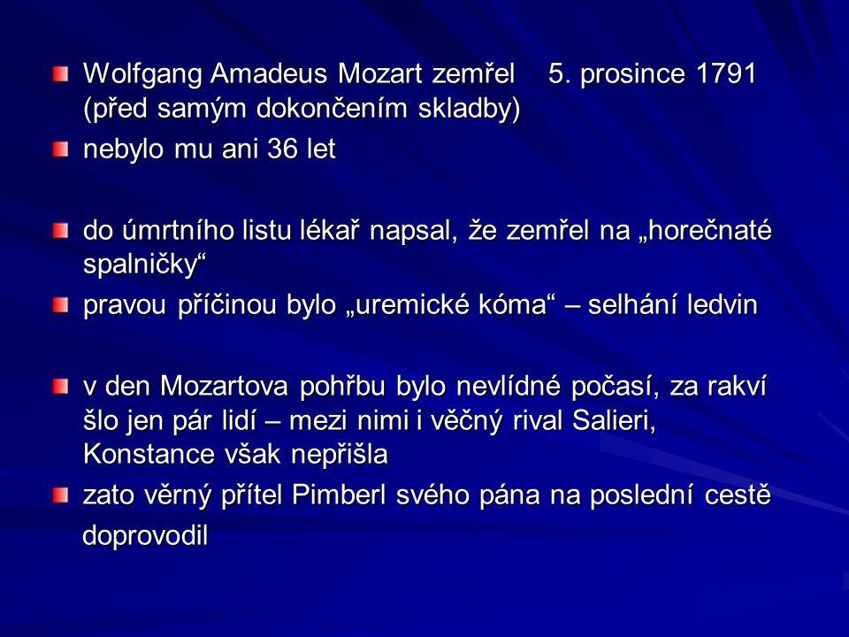 Wolfgang Amadeus Mozart zemřel 5