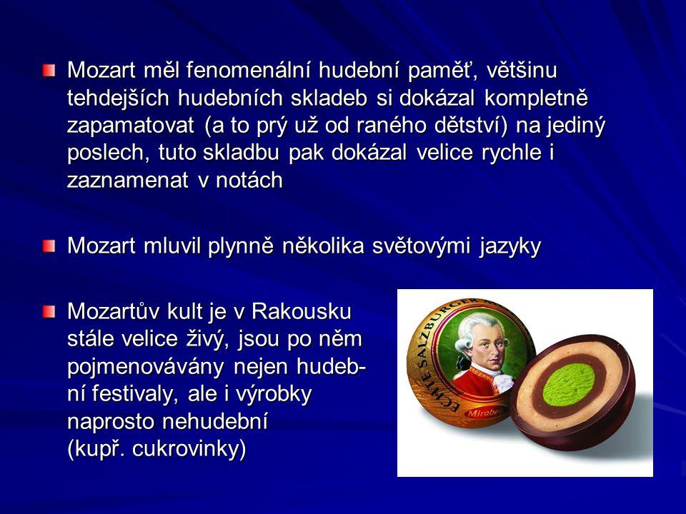 Mozart měl fenomenální hudební paměť, většinu tehdejších hudebních skladeb si dokázal kompletně zapamatovat (a to prý už od raného dětství) na jediný poslech, tuto skladbu pak dokázal velice rychle i zaznamenat v notách