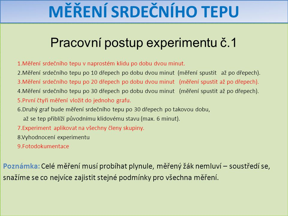 Pracovní postup experimentu č.1