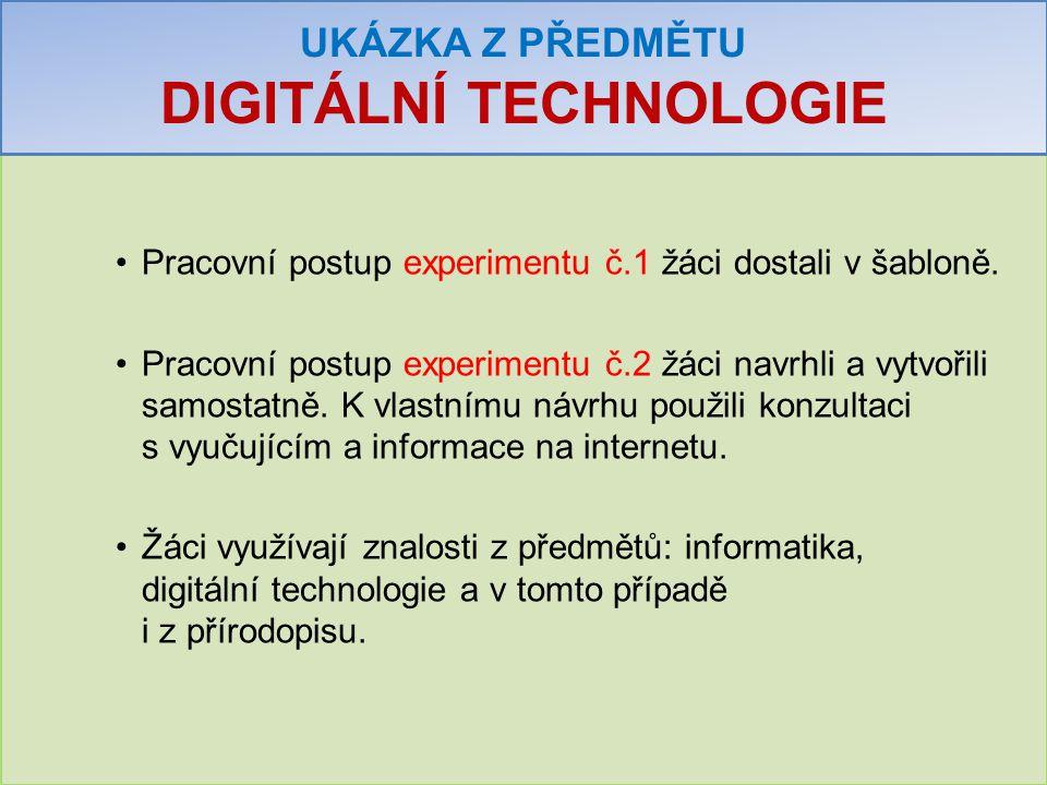UKÁZKA Z PŘEDMĚTU DIGITÁLNÍ TECHNOLOGIE