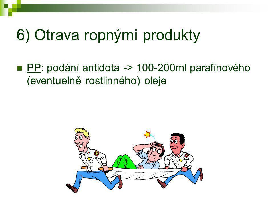 6) Otrava ropnými produkty