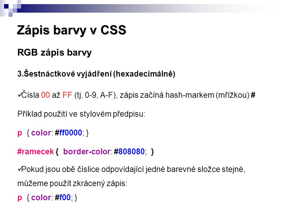 Zápis barvy v CSS RGB zápis barvy