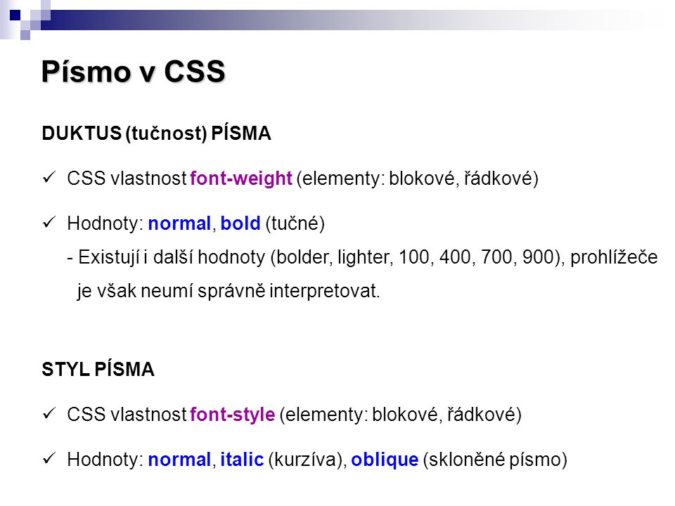 Písmo v CSS DUKTUS (tučnost) PÍSMA