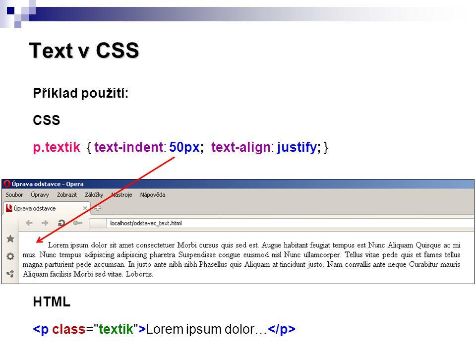 Text v CSS Příklad použití: CSS