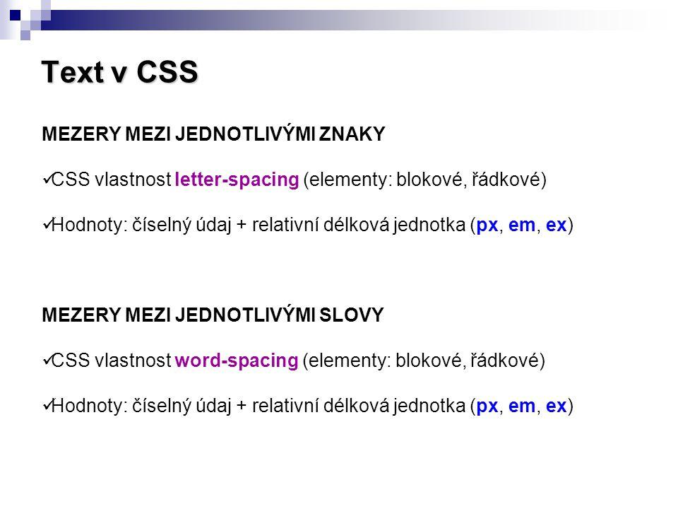 Text v CSS MEZERY MEZI JEDNOTLIVÝMI ZNAKY