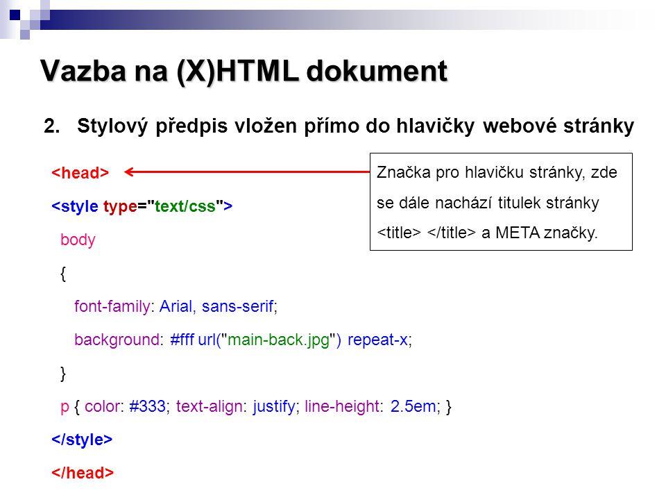 Vazba na (X)HTML dokument