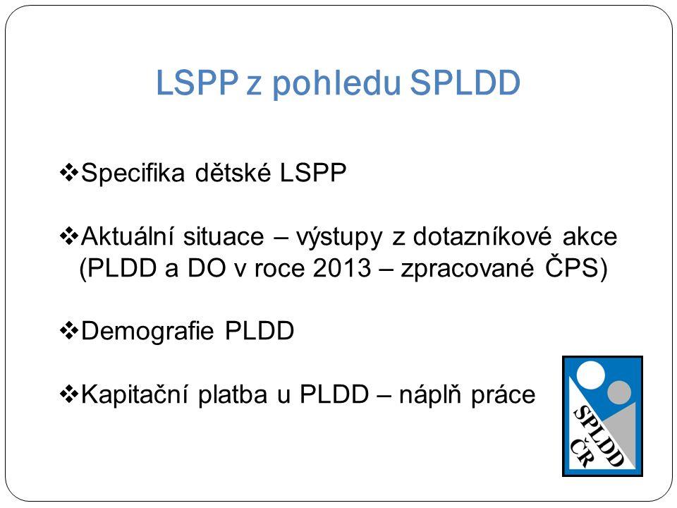 LSPP z pohledu SPLDD Specifika dětské LSPP