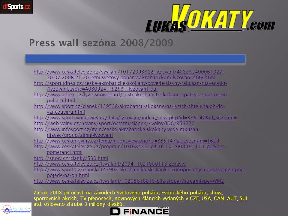 Press wall sezóna 2008/2009