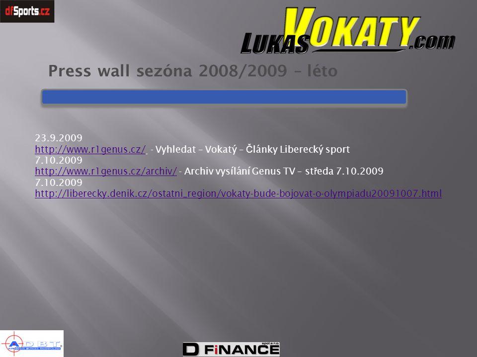 Press wall sezóna 2008/2009 – léto