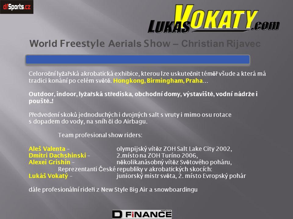 World Freestyle Aerials Show – Christian Rijavec