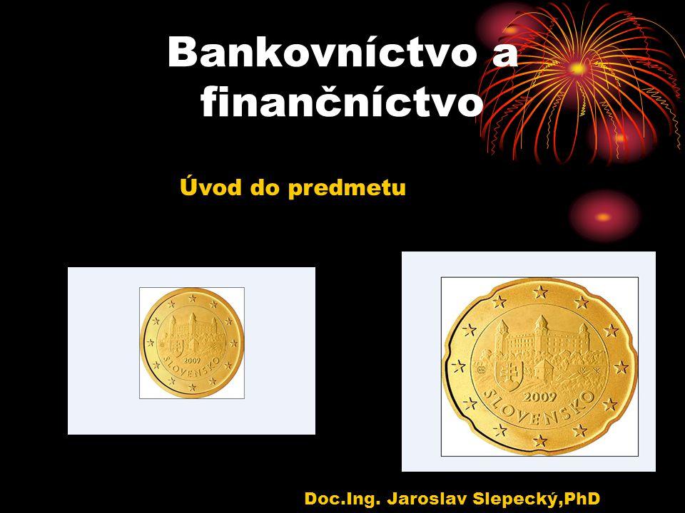 Bankovníctvo a finančníctvo