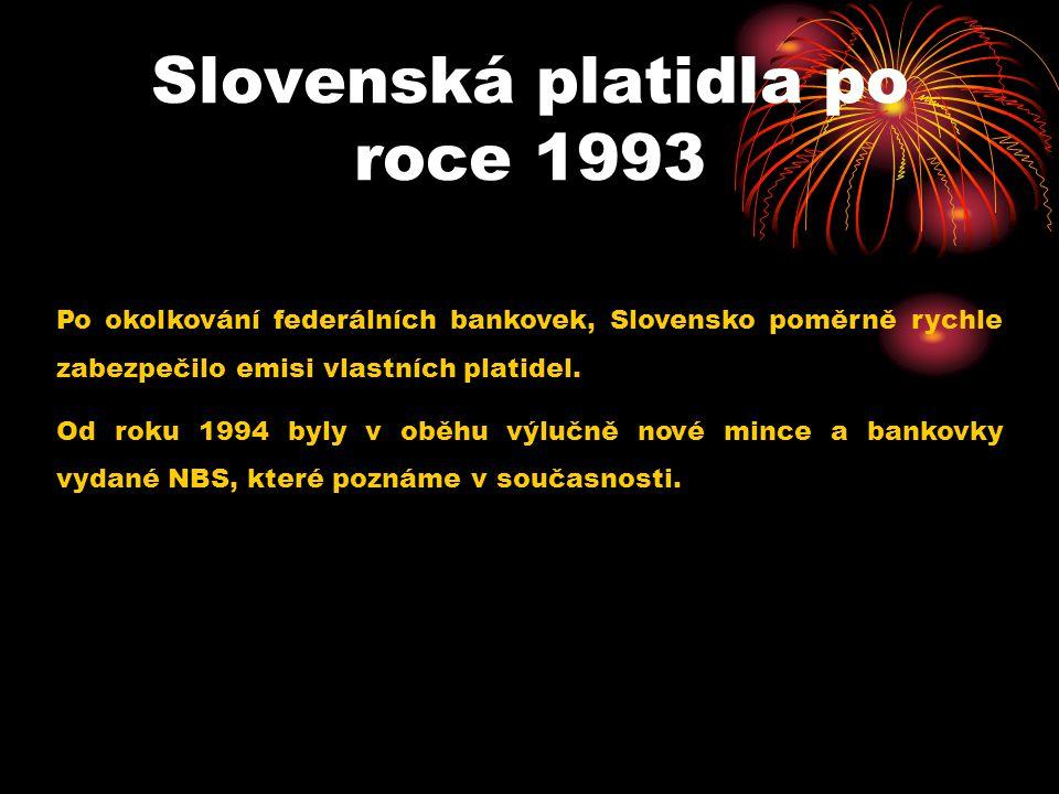 Slovenská platidla po roce 1993