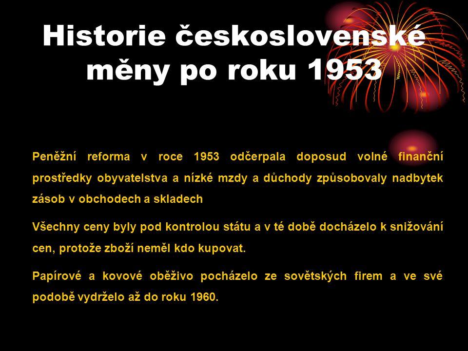 Historie československé měny po roku 1953