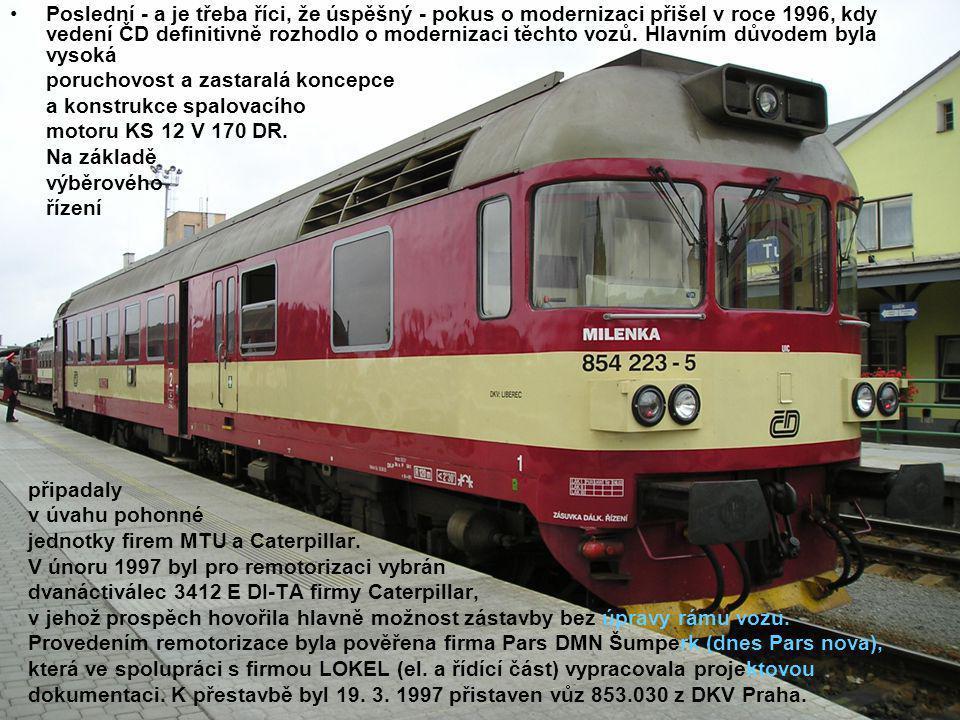 Poslední - a je třeba říci, že úspěšný - pokus o modernizaci přišel v roce 1996, kdy vedení ČD definitivně rozhodlo o modernizaci těchto vozů. Hlavním důvodem byla vysoká