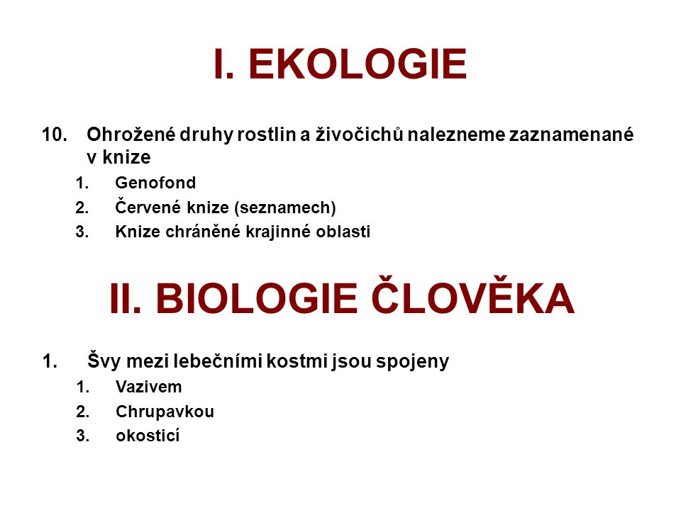 I. EKOLOGIE II. BIOLOGIE ČLOVĚKA