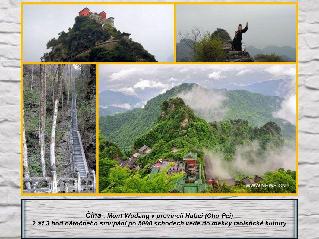 Čína : Mont Wudang v provincii Hubei (Chu Pei)