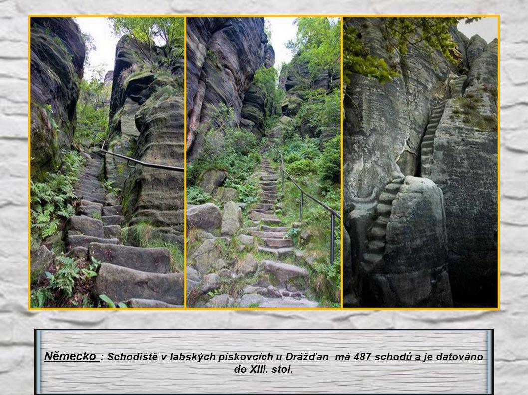 Německo : Schodiště v labských pískovcích u Drážďan má 487 schodů a je datováno do XIII. stol.
