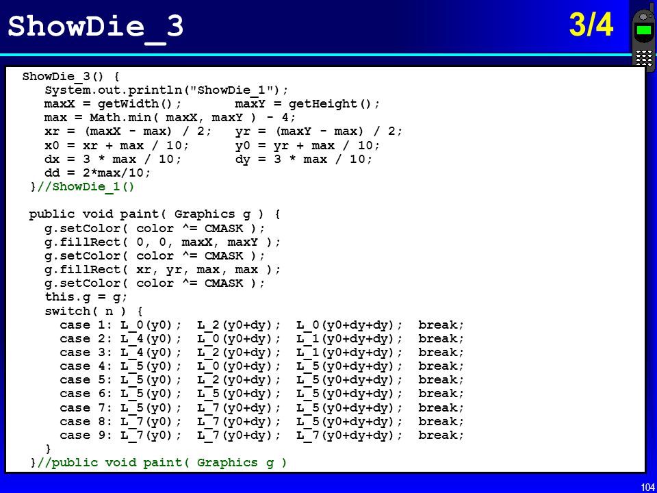 ShowDie_3 3/4 ShowDie_3() { System.out.println( ShowDie_1 );