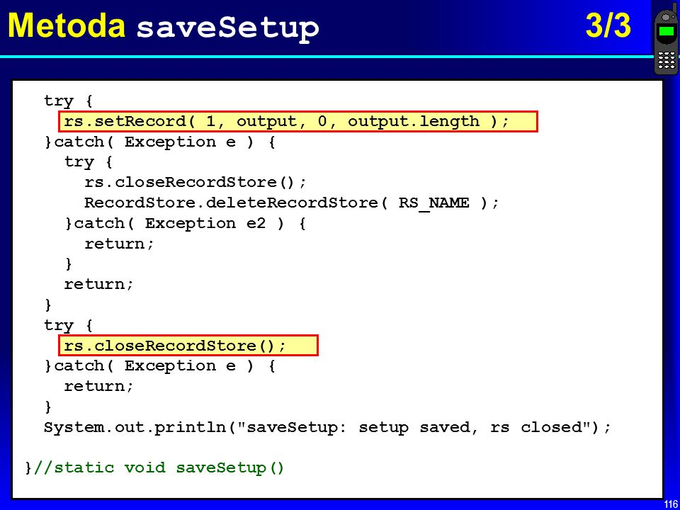 Metoda saveSetup 3/3 try {