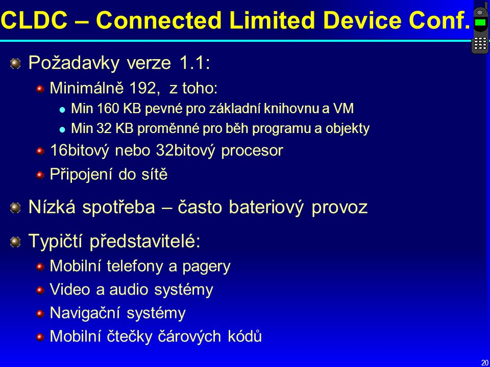 CLDC – Connected Limited Device Conf.