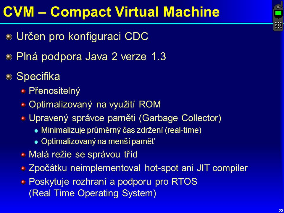 CVM – Compact Virtual Machine