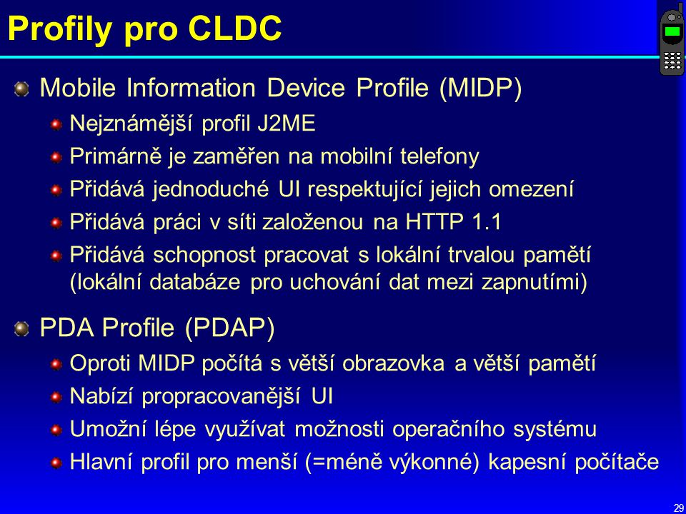 Profily pro CLDC Mobile Information Device Profile (MIDP)
