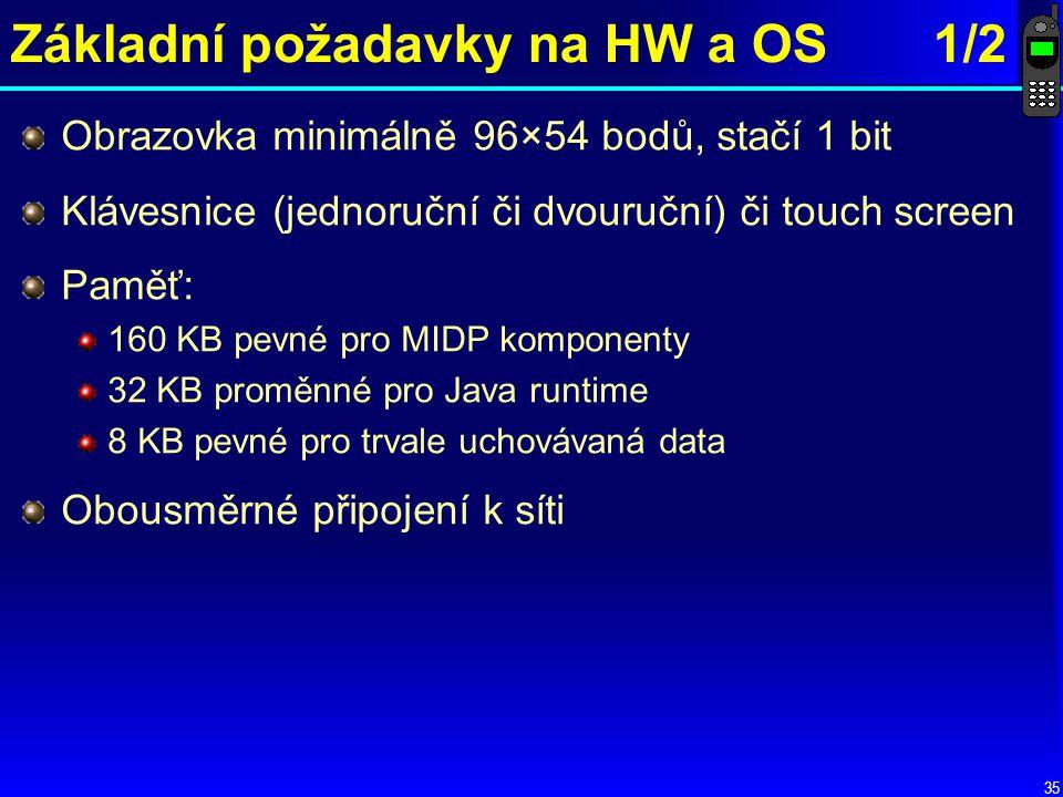 Základní požadavky na HW a OS 1/2