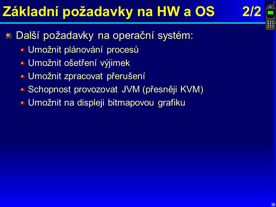 Základní požadavky na HW a OS 2/2