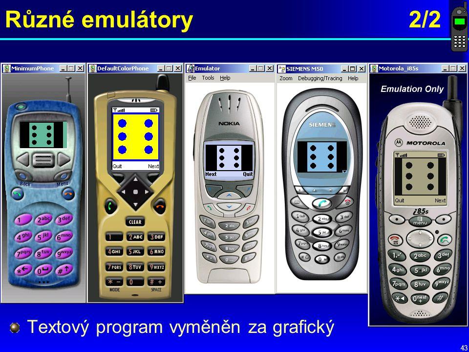 Různé emulátory 2/2 Textový program vyměněn za grafický