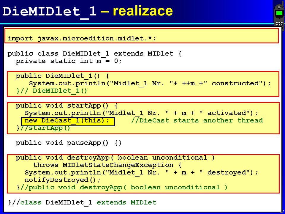 DieMIDlet_1 – realizace