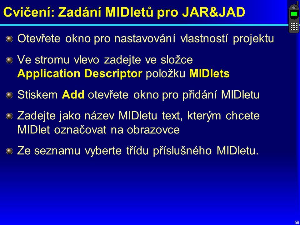 Cvičení: Zadání MIDletů pro JAR&JAD
