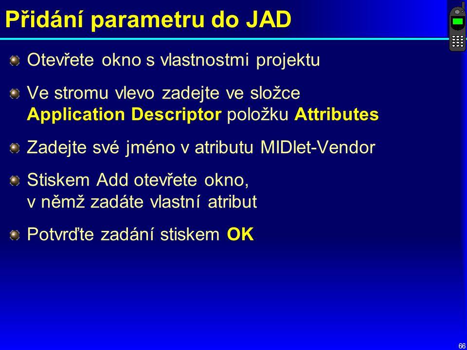 Přidání parametru do JAD