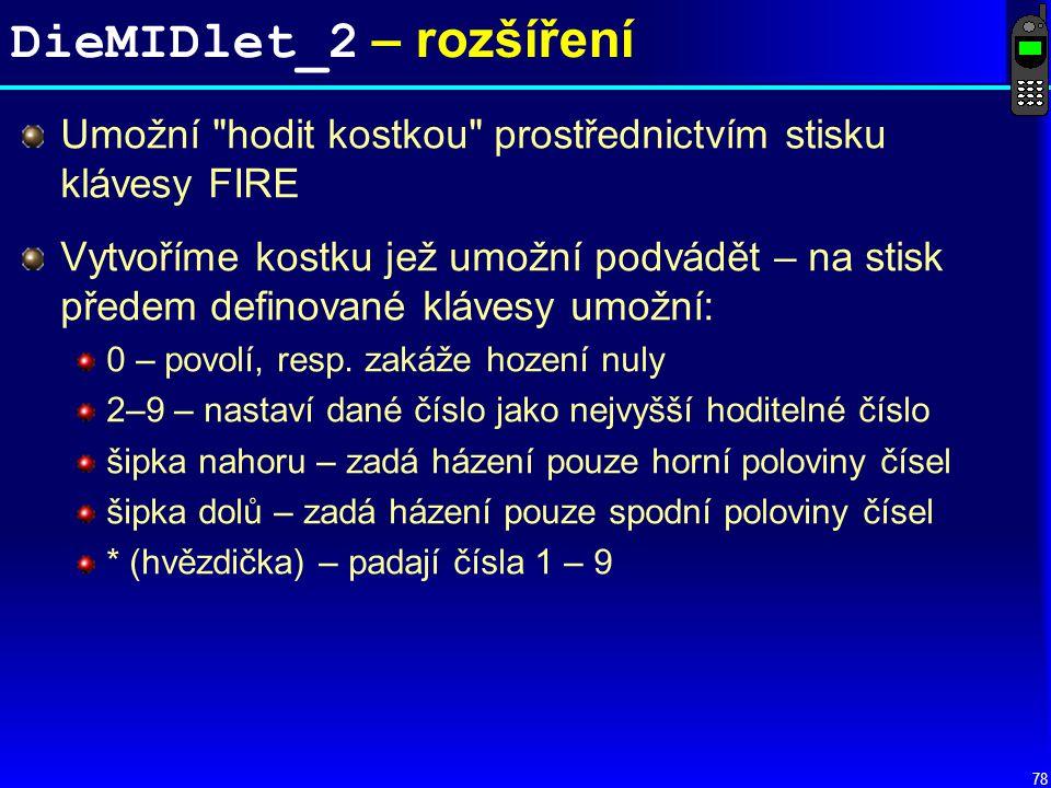 DieMIDlet_2 – rozšíření