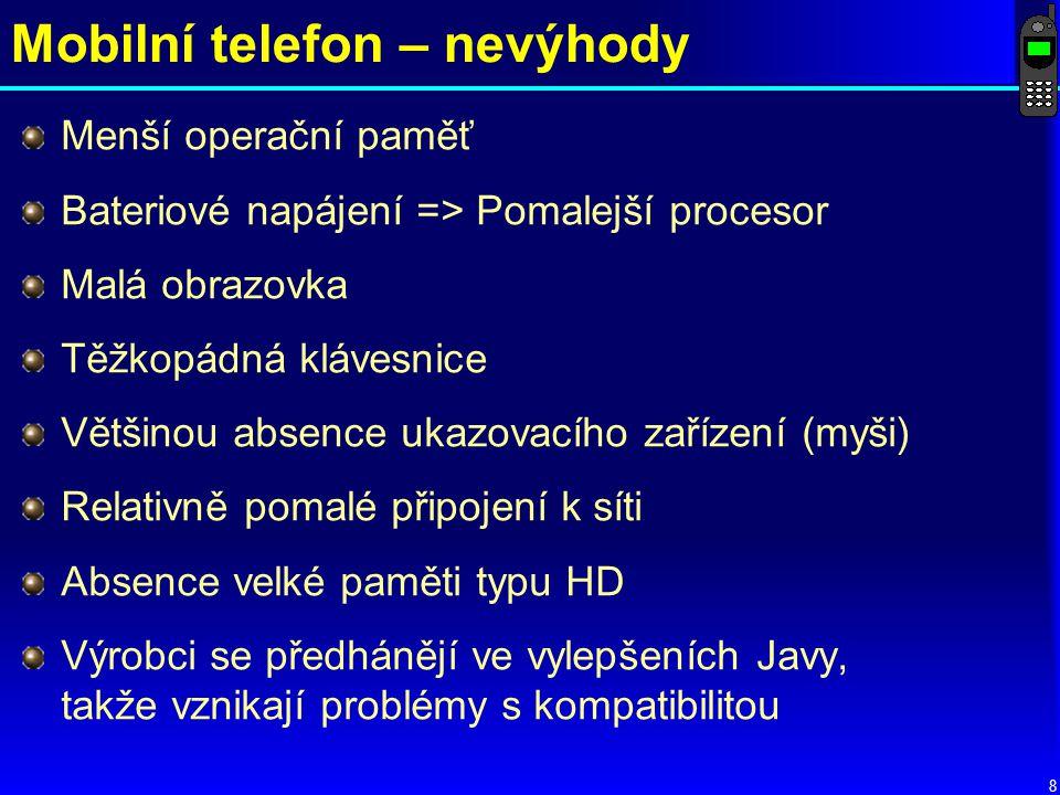 Mobilní telefon – nevýhody
