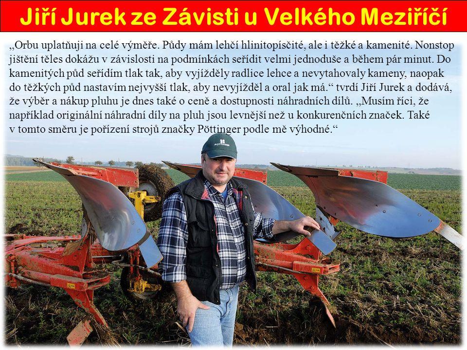 Jiří Jurek ze Závisti u Velkého Meziříčí