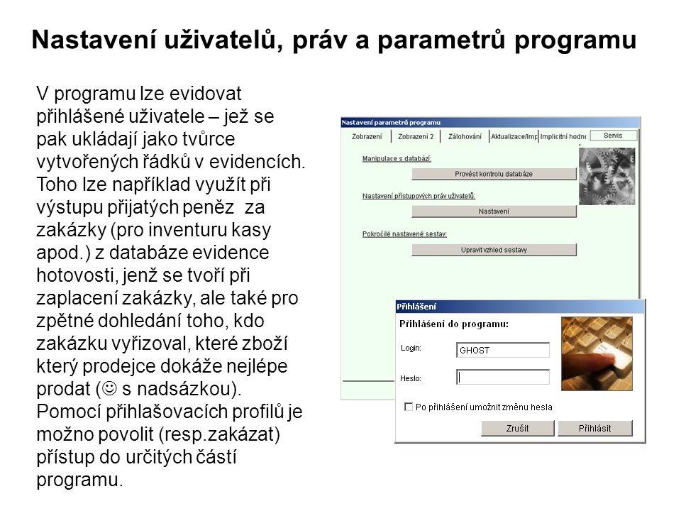 Nastavení uživatelů, práv a parametrů programu