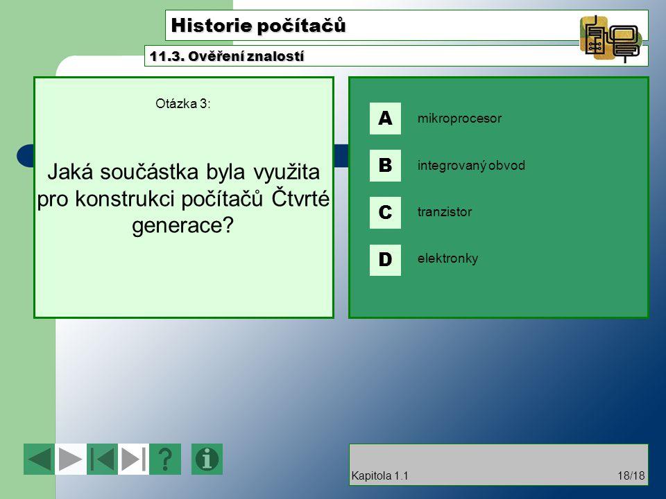 Historie počítačů A B C D 11.3. Ověření znalostí