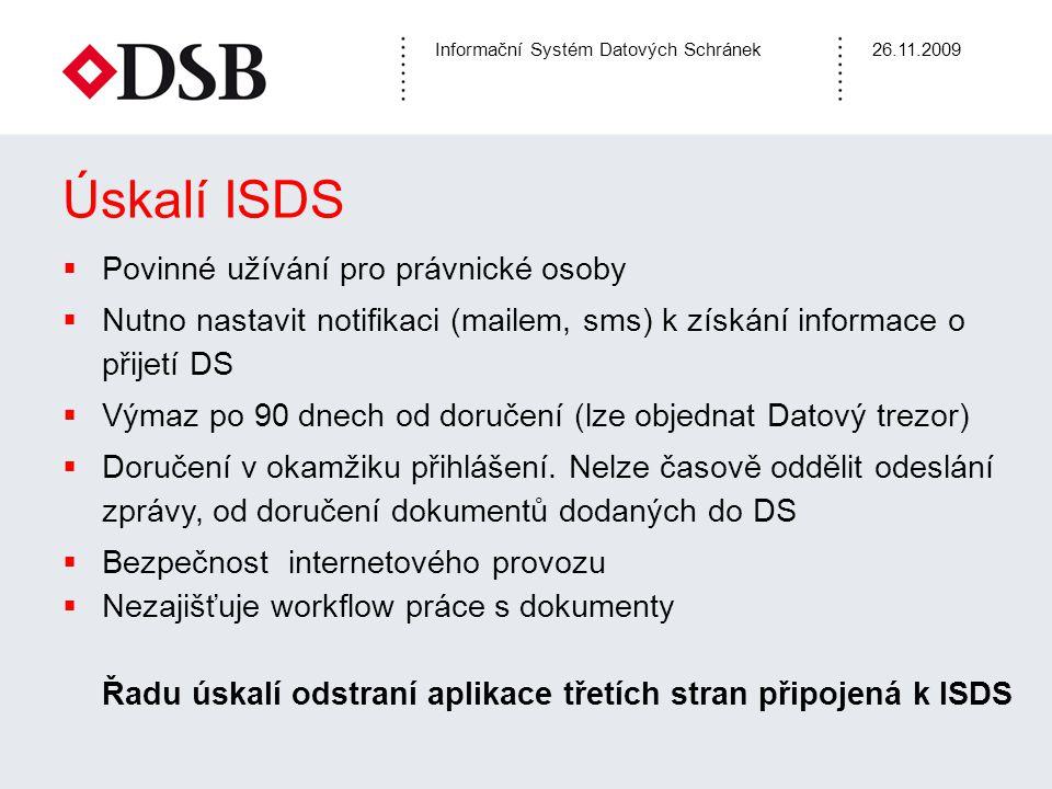 Úskalí ISDS Povinné užívání pro právnické osoby