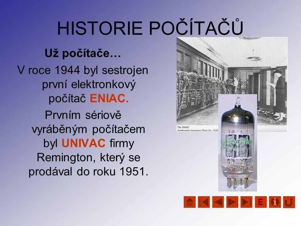 V roce 1944 byl sestrojen první elektronkový počítač ENIAC.