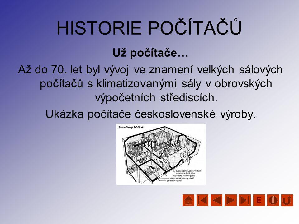 Ukázka počítače československé výroby.
