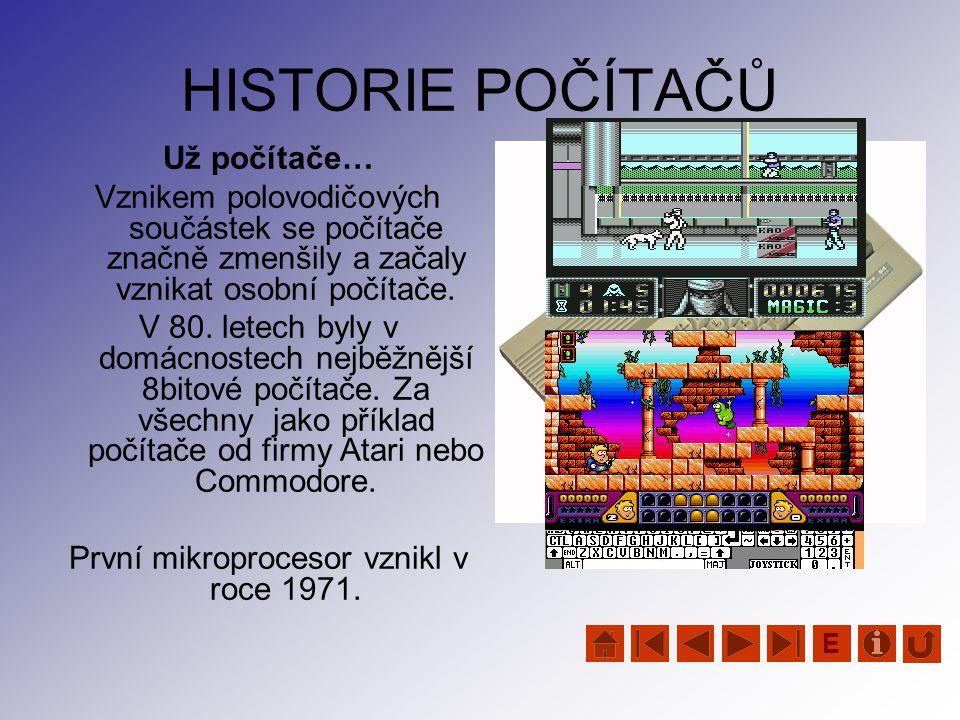 První mikroprocesor vznikl v roce 1971.