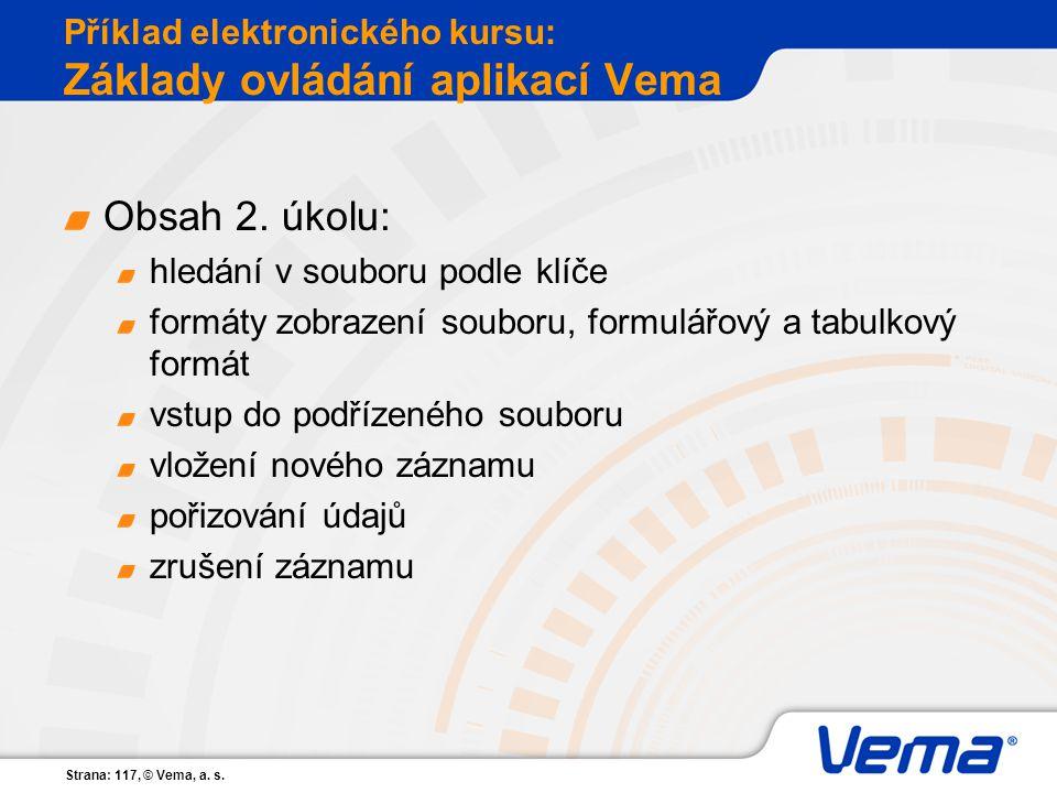 Příklad elektronického kursu: Základy ovládání aplikací Vema