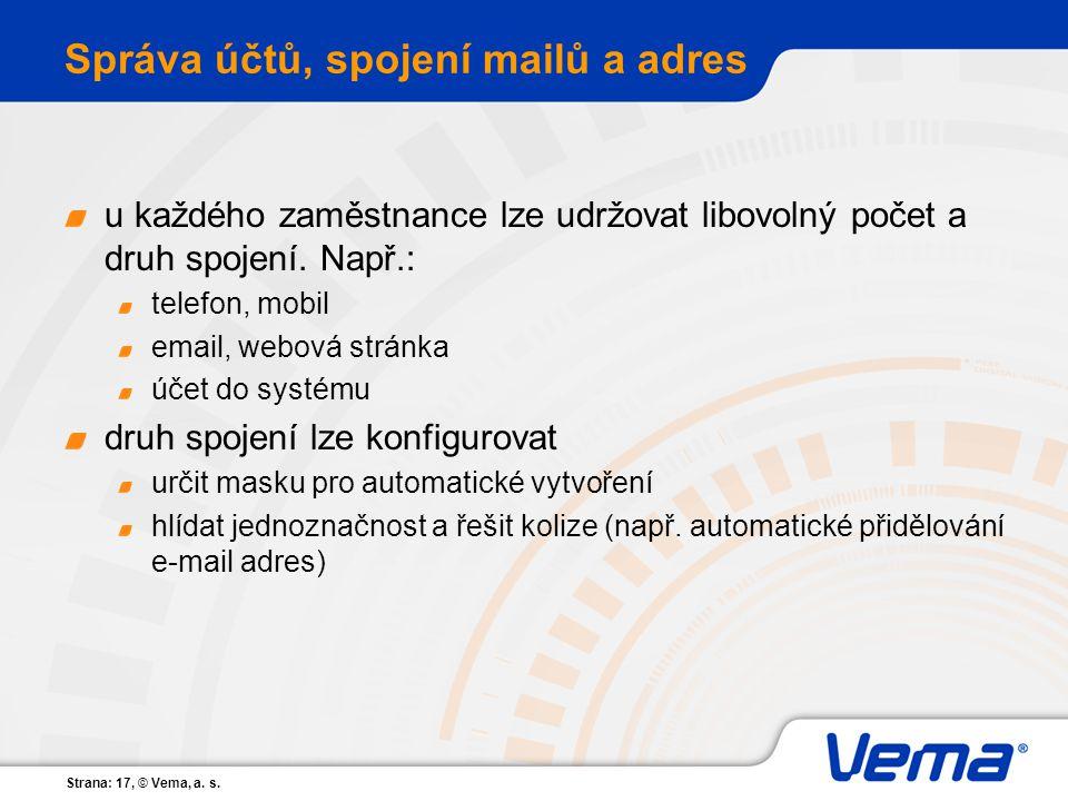 Správa účtů, spojení mailů a adres